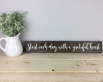 Start Each Day With a Grateful Heart Sign | Inspirational Sign | Farmhouse Decor | Housewarming Gift