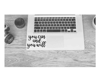 you can and you will decal, decal, sticker, love yourself, motivational, quote, cute, car, laptop, macbook