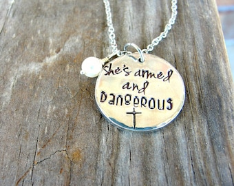 Christian Necklace - Inspirational Jewelry  - She's Armed and Dangerous -  Baptism Gift - Christian Gift - Christain Jewelry - Faith Jewelry