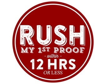 RUSH 1st PROOF // within 12hrs or Less // Add this listing along with your order