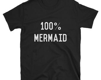 100% Mermaid T Shirt
