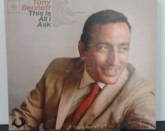 Tony Bennett - This Is All I Ask - Circa 1963