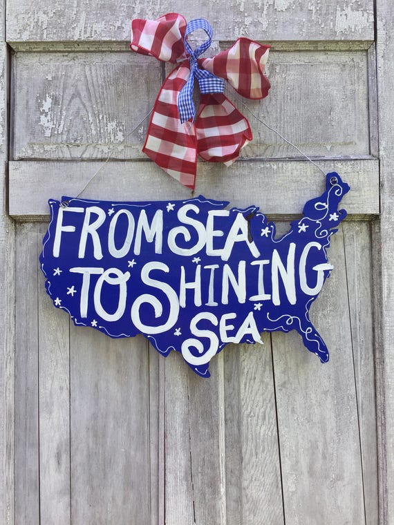 America door hanger, USA sign, american door hanger, 4th of July door hanger, Patriotic Door Hanger, flag sign, july 4th, from sea to shinin