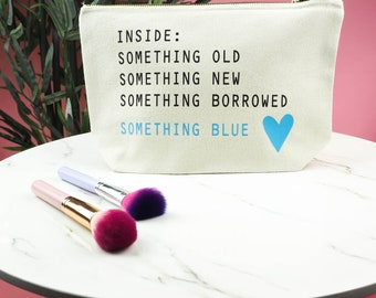 Bride To Be Make up Bag - Something Old New Borrowed Blue - Mrs Make Up Bag - Wedding Keepsake - Hen Party Accessory - Bride To Be Gift