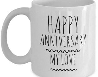 Anniversary Mug Gift, Anniversary Coffee Mug, Anniversary Mug, Anniversary Mug for her, Anniversary Mug for him,  A Great Gift for Couples!