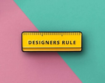 Designers Rule Enamel Pin