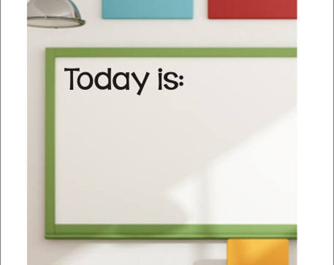 Today Is Vinyl Decal Classroom Vinyl Decal School Elementary Teacher Classroom Vinyl Wall Decal Educational Everything Else