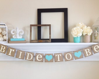 Bride To Be Banner, Bride To Be, Bridal Shower Decorations, Bridal Shower Banners, Bachelorette Party, Lt. Teal, B223