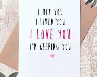 Anniversary card, Valentine's day card, Love card, Card for him, card for her, boyfriend card, girlfriend card, wife card, husband card,