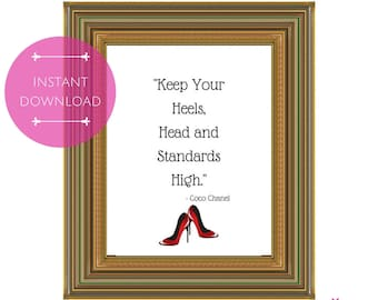 PRINTABLE POSTER: Keep Your Heels High, Instant Download