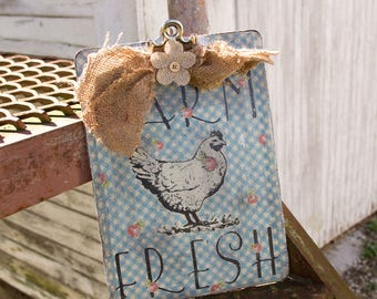 Vintage farmhouse Clip Board - Farm Fresh Chicken - Southern Saying - Burlap Tie