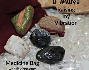High Vibes Crystal Medicine Bag I AM Raising My Vibrations