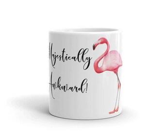 """Pink Flamingo """"Majestically Awkward"""" Novelty Mug; Pink Flamingo Coffee Mug; Pink Flamingo"""