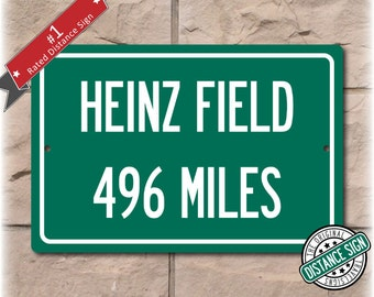 Personalized Highway Distance Sign To: Heinz Field, Home of the Pittsburgh Steelers
