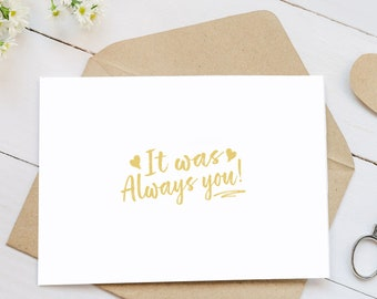 It Was Always You Wedding Card - Romantic Wedding Card for Bride or Groom - Blank Inside for Your Own Personal Message