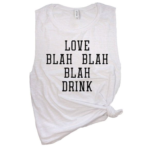 love blah blah blah drink funny valentine shirts anti valentines day wine tee shirts drinking tank