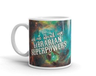 Librarian mug, boss mug,  library mug, ceramic mug, coffee mug, tea mug, librarian gift, librarian present, librarian superpowers