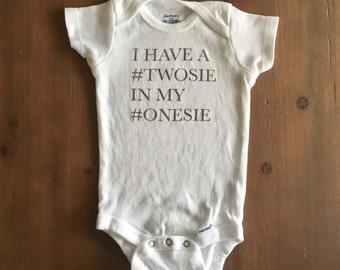 Twosie in my Onesie