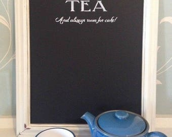 Shabby Chic Fram Chalkboard Blackboard Menu Cafe - There's always time for tea.
