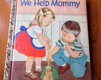 We Help Mommy (Little Golden Book, No. 352 A) (Hardcover)  by Jean Cushman (Author), Eloise Wilkin (Illustrator)