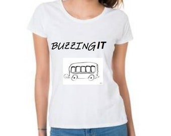 "Women/Men ""Buzzing It"" T-Shirt"