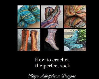 How to crochet the perfect sock - pattern book