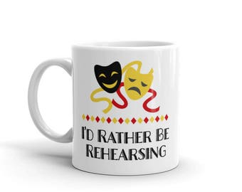 Theater Mug - Director Gift - Musician Gift - Actor Gift - Gift for Actress - Theatre Gift - Theater Fan - Coworker Gift - Gift for Friend