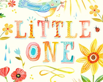 Little One Print | Watercolor Quote | Nursery Wall Art | Lettering | Katie Daisy | 8x10 | 11x14
