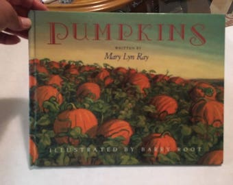 Vintage Pumpkins Mary Lyn Ray Hardcover First Edition, 1992