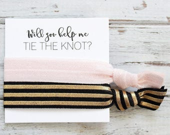 Bridesmaid Hair Ties | Bridesmaid Gift | Will You Help Me Tie The Knot | Icy PInk, Black Gold Stripe| Wedding Favor | Bridal Shower Favor