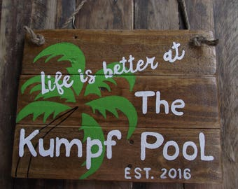 Swimming pool custom sign   Pool outdoor sign   Life is better custom sign    Established pool sign   Family pool sign