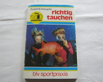 De juiste dive Vintage boek door Rudolf B.Holzapfel Munich 1986 2 Edition goede conditie