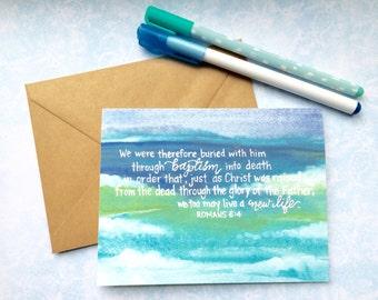 Romans 6:4 | New Life | Baptism | Christian Greeting Card