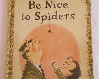 Vintage 1967 Be Nice to Spiders by Margaret Bloy Graham