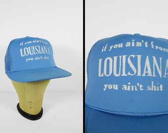 Vintage Louisiana Snapback Hat You Ain't Shit 1970s Brim Cap