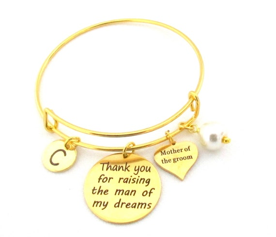 Mother of Groom Gift,Thank You for Raising the Man of my Dreams Bracelet,Gift for Mother In Law, Gold Bangle,Wedding Gift, Free Shipping USA