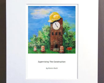 Supervising The Construction: Print of Hudson Ohio Clocktower Supervising Road Construction, Hard Hat, 10x8 inches, Matted, Art Print