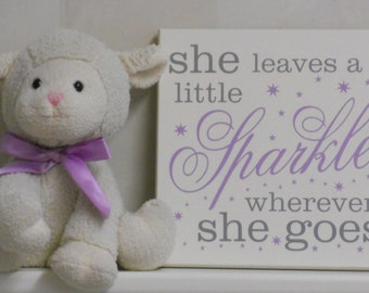 She leaves a little sparkle wherever she goes - Wall Art Sign Painted Purple Gray and White, Nursery Room Decor
