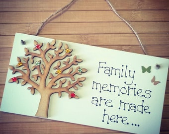 Family memories are made here wooden plaque