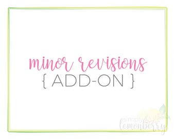 Minor Revisions | Minor Revisions Add-On | Color Revisions | Font Revisions | Wording Revisions | Dimension Revisions | Layout Revisions
