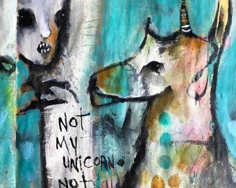 Not My Unicorn Not My Bone