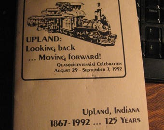 Upland Indiana 1992 Program - Vintage USA City Quasquicentennial Celebration 125