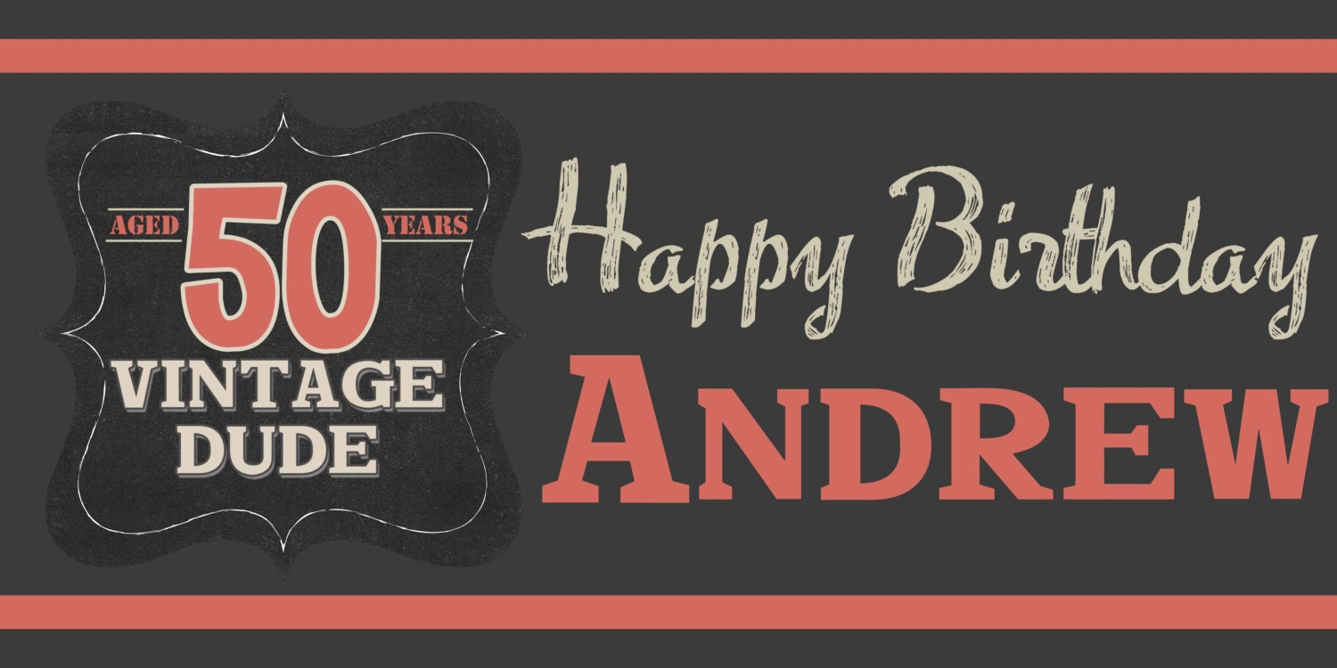 Vintage dude happy birthday banner happy 50th birthday vintage dude happy birthday banner happy 50th birthday personalized party banners custom banners milestone banners publicscrutiny Images