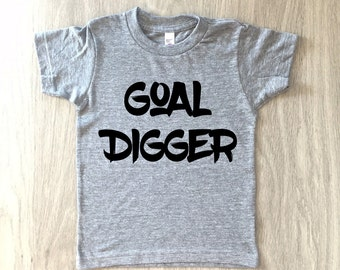 Goal Digger tshirt - baby boy or girl shirt - toddler t-shirt - summer tee