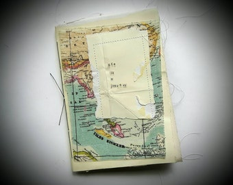Life Is A Journey Handmade Recycled Paper Book - Hand Stitched Recycled Scrap Art Paper, Maps, Fabric and Old Books Notebook - MADE TO ORDER