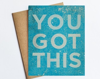 You Got This - NOTECARD - FREE SHIPPING!