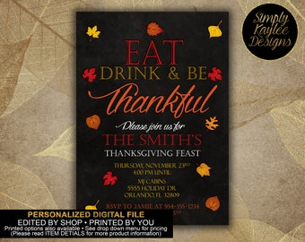 Eat, drink and be thankful Thanksgiving Invitation