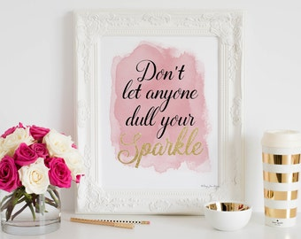Don't Let Anyone Ever Dull Your Sparkle Print, Motivational Office Wall Decor Print, Inspirational Office Wall Typography Motivational Gift