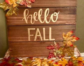 Hello Fall Wooden Sign - Rustic - Patio Porch Decor