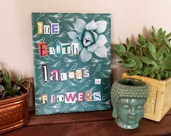 The Earth Laughs In Flowers, Canvas Collage